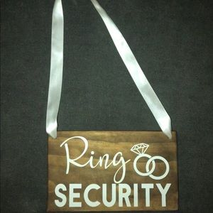 Wedding ring security wood sign